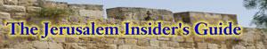 Jerusalem Insider's Guide